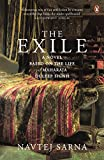 Exile, The - A Novel Based on the Life of Maharaja Duleep Singh