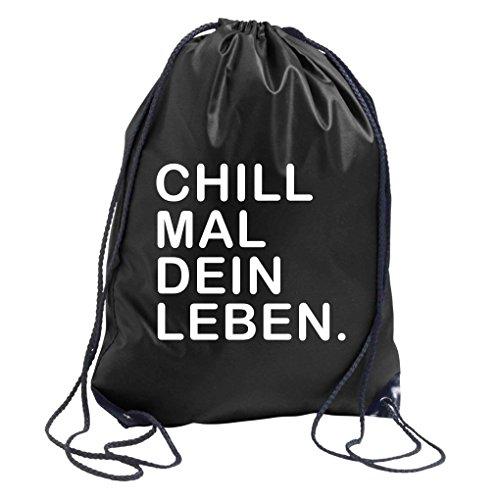 TRVPPY Turnbeutel mit Spruch / Modell CHILL MAL DEIN LEBEN / in versch. Farben / Beutel Rucksack Jutebeutel Sportbeutel Fashion Hipster