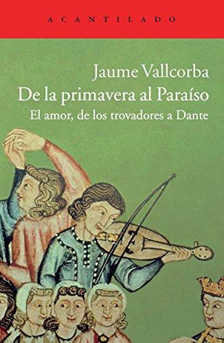 De la primavera al paraíso par Jaume Vallcorba