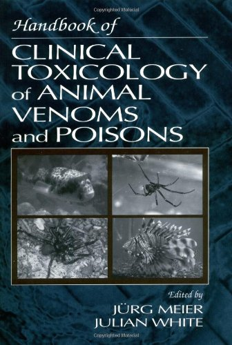 Handbook of Clinical Toxicology of Animal Venoms and Poisons