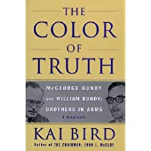 The Color of Truth by Kai Bird (1999-09-05)