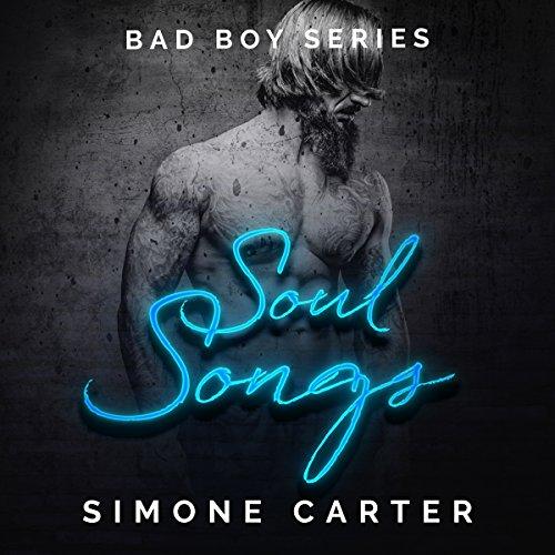 Soul Songs: Bad Boy Romance, Book 2