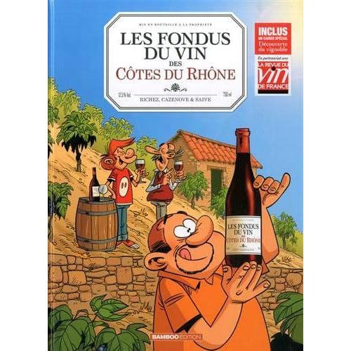 Les fondus du vin : Côtes du Rhône + livre de cave offert