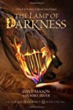 Best Dave masones - The Lamp of Darkness: The Age of Prophecy Review