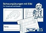 Elbi Schwungübungsheft - Vorbereitung zum Schreiben lernen in der Vorschule, Grundschule und Förderschule - H4