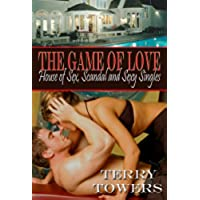 The Game Of Love: House Of Deception, Scandal And Sexy