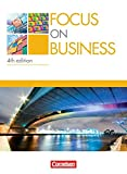 Focus on Business - 4th Edition: B1-B2 - Schülerbuch