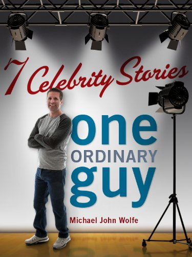 seven-celebrity-stories-one-ordinary-guy-english-edition