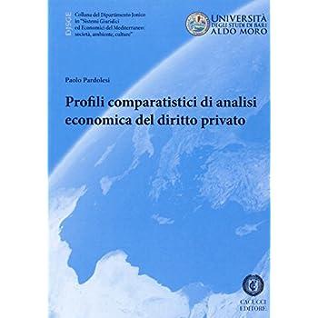 Profili Comparatistici Di Analisi Economica Del Diritto Privato