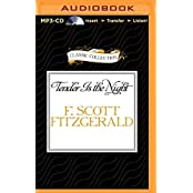 Tender Is the Night (The Classic Collection)