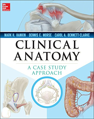 Clinical Anatomy: A Case Study Approach