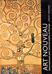 Art Nouveau: International and National Styles in Europe (Critical Introductions to Art)