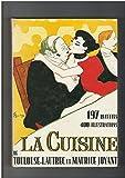 La cuisine de Toulouse-Lautrec et de Maurice Joyant : 197 recettes et 400 illustrations