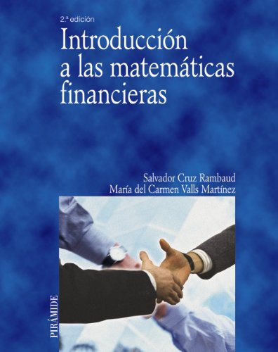 Introduccion a las matematicas financieras/ Introduction to Financial Mathematics