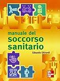 Manuale del soccorso sanitario usato  Spedito ovunque in Italia