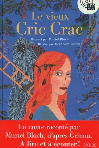 Le vieux Cric Crac (Livre + CD)