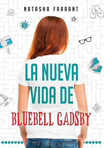 La nueva vida de Bluebell Gadsby (Libros digitales) eBook: Farrant ...