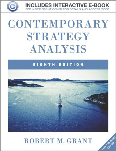 Contemporary Strategy Analysis 8th Edition, Text and Cases