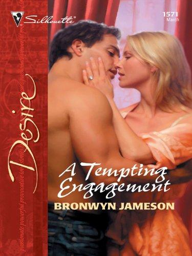 A Tempting Engagement (Harlequin Desire) (45870)