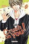 Crush on you, tome 2 par Kawakami