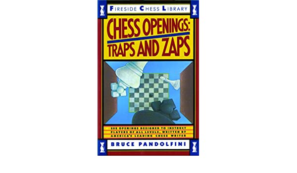 Chess openings traps and zaps fireside chess library ebook chess openings traps and zaps fireside chess library ebook bruce pandolfini amazon kindle store fandeluxe PDF