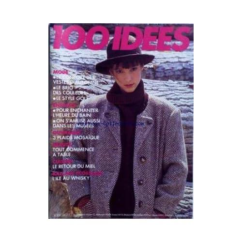 100 IDEES [No 156] du 01/10/1986 - MODE - VESTES D'AUTOMNE - ENFANTS - 3 PLAIDS MOSAìQUE - BEAUTE - CUISINE - LE MIEL - BALLADE ECOSSAISES - L'ILE AU WHISKY.