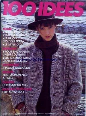 100 IDEES [No 156] du 01/10/1986 - MODE - VESTES D'AUTOMNE - ENFANTS - 3 PLAIDS MOSAìQUE - BEAUTE - CUISINE - LE MIEL - BALLADE ECOSSAISES - L'ILE AU WHISKY. par Collectif