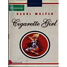 CAROL WOLPER: CIGARETTE GIRL