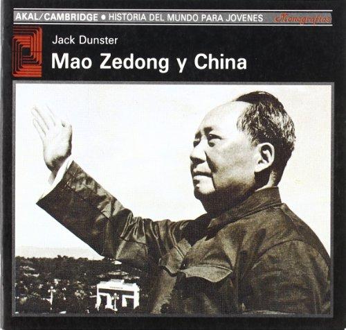 Mao Zedong y China (Historia del mundo para jóvenes)