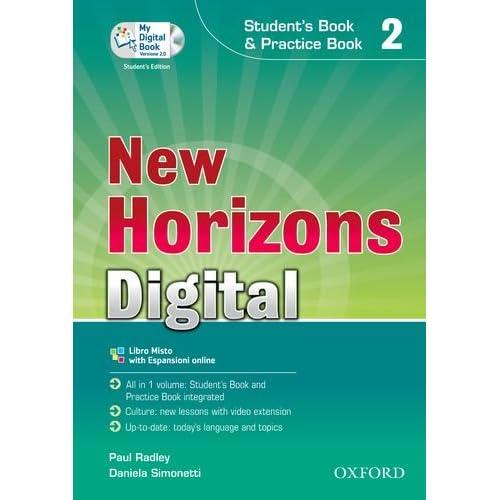 New Horizons Digital. Student's Book-Workbook-Mydigitalbook 2.0. Per Le Scuole Superiori. Con Cd-Rom. Con Espansione Online