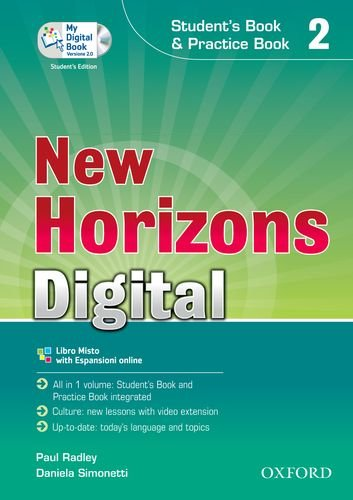 New horizons digital. Student's book-Workbook-Mydigitalbook 2.0. Per le Scuole superiori. Con CD-ROM. Con espansione online