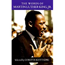 The Words of Martin Luther King Jr (Newmarket Words of... Series) by Coretta Scott King (1999-12-31)