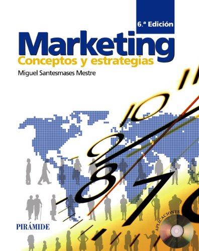 Descargar Libro Marketing: Conceptos y estrategias (Economía Y Empresa) de Miguel Santesmases Mestre