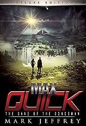 Max Quick: The Bane of the Bondsman (Max Quick Series Book 3)