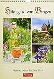 Hildegard von Bingen - Kalender 2019: Gesund durch das Jahr
