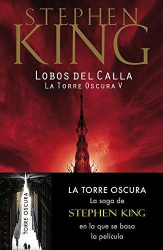 Lobos del Calla (La Torre Oscura V) (BEST SELLER)