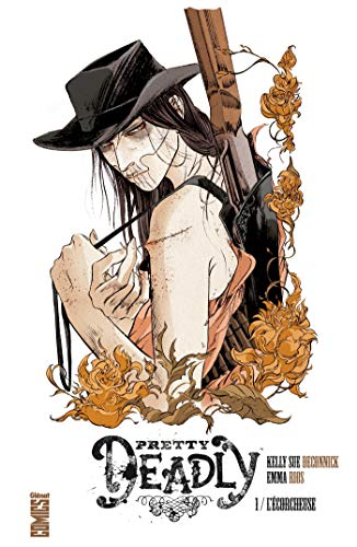 Pretty Deadly - Tome 01: L'écorcheuse