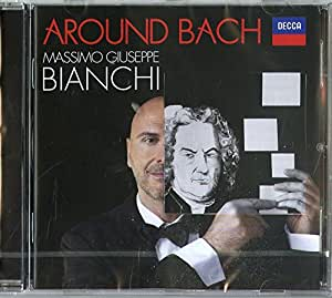 Around Bach (2016)(Bwv565,Op.81,Bwv992)