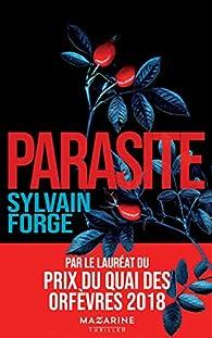 Parasite par Sylvain Forge