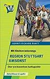 Mit Kindern unterwegs – Region Stuttgart umsonst: Über 300 kostenlose Ausflugsziele