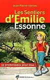 Les sentiers d'Emilie en Essonne
