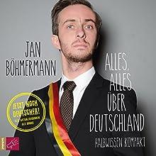 """Jan Böhmermann - """"Alles, alles über Deutschland"""""""