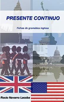 Presente continuo (Fichas de gramática inglesa nº 2) de [Lacoba, Rocío Navarro]