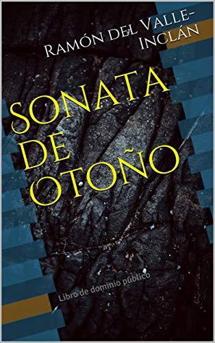 Sonata de Otoño: Libro de dominio público (Clásicos Renacidos nº ...
