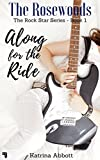 Along for the Ride (The Rosewoods Rock Star Series Book 1) (English Edition)
