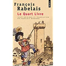 Le Quart Livre (texte original et translation en français moderne)