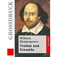 Troilus und Cressida (Großdruck)