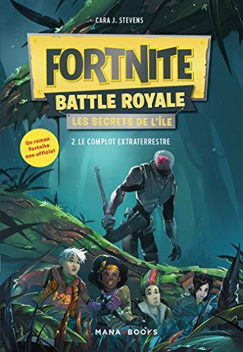 Fortnite Battle Royale - Les Secrets de lîle T02 Le complot ...