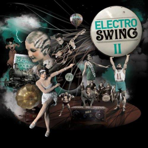 Electro Swing Volume 2