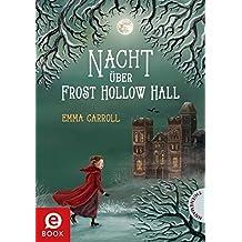 Nacht über Frost Hollow Hall (German Edition)